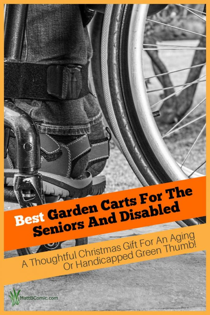 Best Garden Carts For The Seniors And Disabled Post Graphic